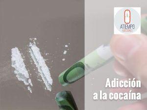 Pautas para saber si soy adicto a la cocaína | Atiempo Adicciones Madrid